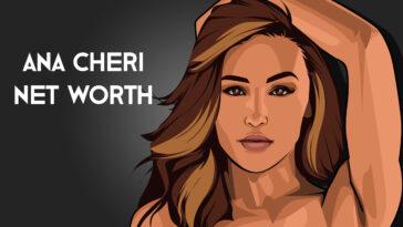 Ana Cheri net worth