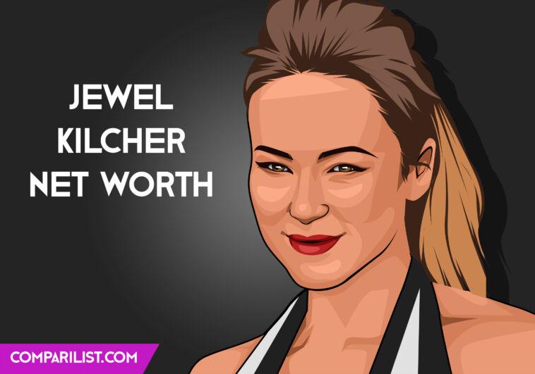 Jewel Kilcher net worth
