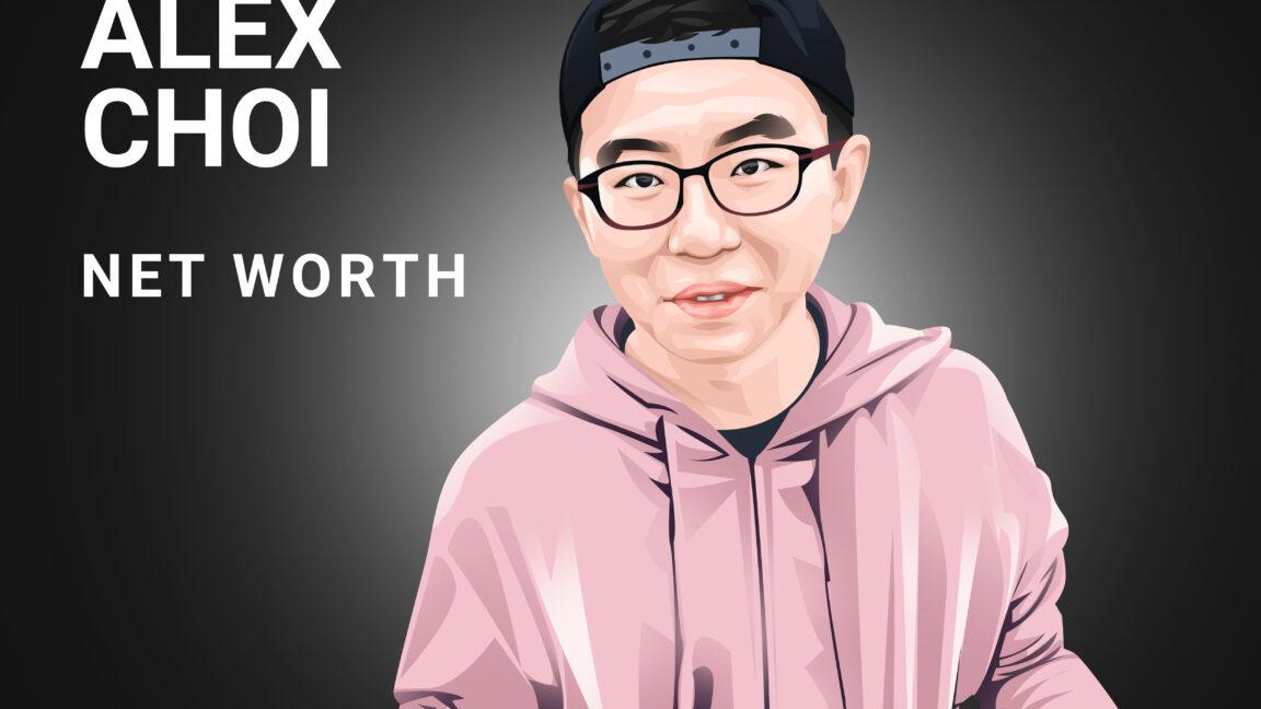 Alex Choi Net Worth
