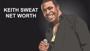 Keith Sweat Net Worth Salary Source of income 2019