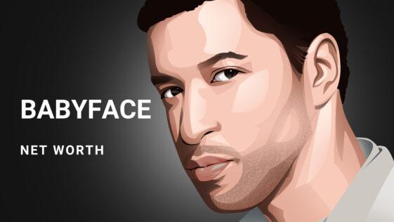 Babyface Net Worth